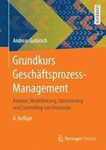 Grundkurs Geschaftsprozess-Management