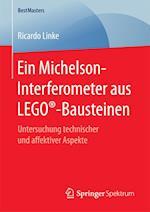 Ein Michelson-Interferometer Aus Lego(r)-Bausteinen (Bestmasters)