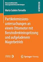 Partikelemissionsuntersuchungen an Einem Ottomotor Mit Benzindirekteinspritzung Und Aufgeladenem Magerbetrieb (Wissenschaftliche Reihe Fahrzeugtechnik Universitat Stuttgar)