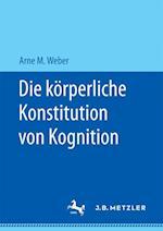 Die Korperliche Konstitution Von Kognition