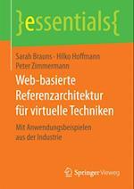 Web-basierte Referenzarchitektur fur virtuelle Techniken (Essentials)