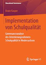 Implementation Von Schulqualitat (Educational Governance, nr. 36)