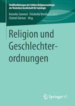 Religion Und Geschlechterordnungen (Veroffentlichungen Der Sektion Religionssoziologie Der Deuts)