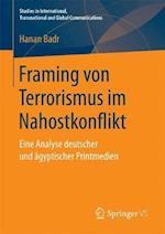 Framing Von Terrorismus Im Nahostkonflikt (Studies in International Transnational and Global Communica)