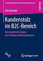 Kundenstolz Im B2c-Bereich (Unternehmenskooperation Und Netzwerkmanagement)