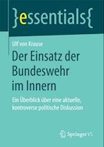 Der Einsatz der Bundeswehr im Innern