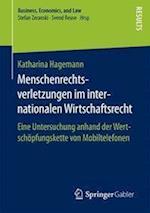 Menschenrechtsverletzungen Im Internationalen Wirtschaftsrecht (Business Economics and Law)