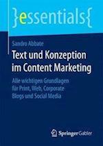 Text Und Konzeption Im Content Marketing (Essentials)