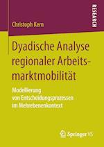 Dyadische Analyse Regionaler Arbeitsmarktmobilitat