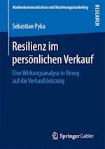 Resilienz Im Personlichen Verkauf (Markenkommunikation Und Beziehungsmarketing)