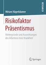Risikofaktor Prasentismus