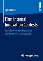 Firm Internal Innovation Contests : Work Environment Perceptions and Employees' Participation