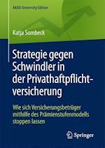 Strategie Gegen Schwindler in Der Privathaftpflichtversicherung (Akad University Edition)
