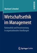 Wirtschaftsethik im Management af Eberhard Schnebel