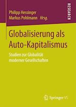 Globalisierung ALS Auto-Kapitalismus