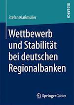 Wettbewerb Und Stabilitat Bei Deutschen Regionalbanken