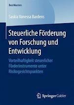 Steuerliche Forderung Von Forschung Und Entwicklung (Bestmasters)