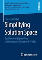 Simplifying Solution Space : Enabling Non-Expert Users to Innovate and Design with Toolkits