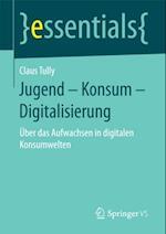 Jugend - Konsum - Digitalisierung