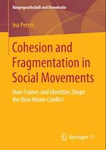 Cohesion and Fragmentation in Social Movements (Burgergesellschaft und Demokratie)
