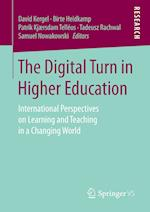 The Digital Turn in Higher Education : International Perspectives on Learning and Teaching in a Changing World