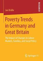 Poverty Trends in Germany and Great Britain : The Impact of Changes in Labour Markets, Families, and Social Policy