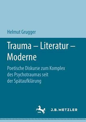 Trauma - Literatur - Moderne