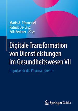 Digitale Transformation von Dienstleistungen im Gesundheitswesen VII