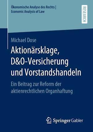 Aktionärsklage, D&O-Versicherung und Vorstandshandeln