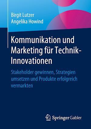 Kommunikation und Marketing für Technik-Innovationen