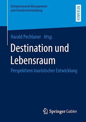 Destination und Lebensraum