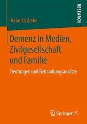 Demenz in Medien, Zivilgesellschaft und Familie