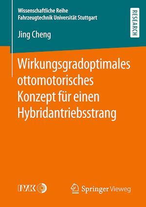 Wirkungsgradoptimales ottomotorisches Konzept für einen Hybridantriebsstrang