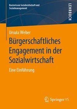 Burgerschaftliches Engagement und Ehrenamt in der Sozialwirtschaft