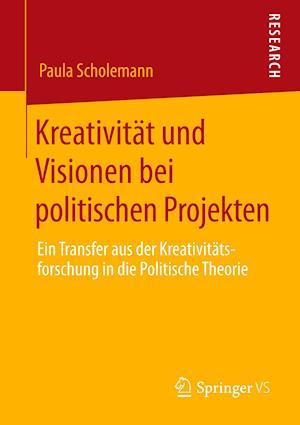 Kreativität und Visionen bei politischen Projekten