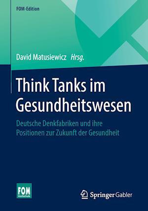 Think Tanks im Gesundheitswesen