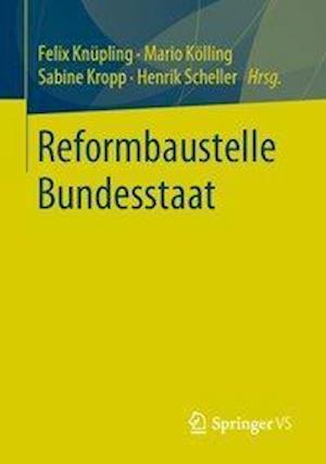 Reformbaustelle Bundesstaat