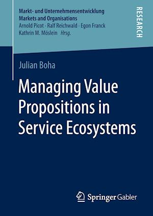 Managing Value Propositions in Service Ecosystems