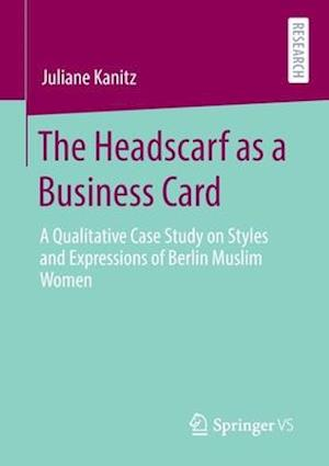 The Headscarf as a Business Card