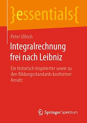 Integralrechnung frei nach Leibniz