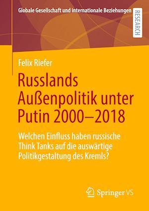 Russlands Außenpolitik Unter Putin 2000-2018