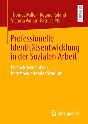 Professionelle Identitätsentwicklung in Der Sozialen Arbeit