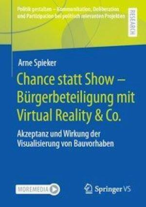 Bürgerbeteiligung mit Virtual Reality & Co. - Show oder Chance?