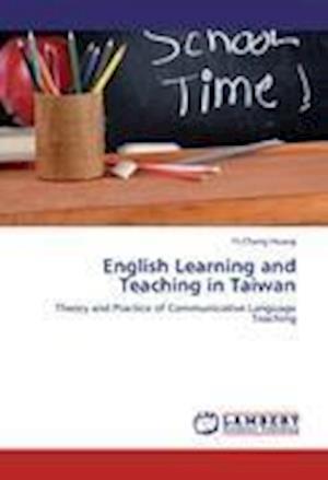 English Learning and Teaching in Taiwan