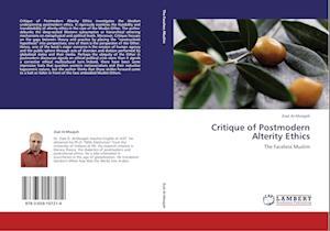 Critique of Postmodern Alterity Ethics