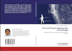 Cell and Tissue Engineering of Cartilage