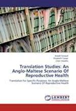 Translation Studies: An Anglo-Maltese Scenario Of Reproductive Health