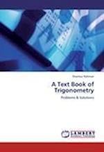 A Text Book of Trigonometry af Shamsur Rahman