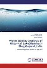 Water Quality Analysis of Historical Lake(Hamisar)- Bhuj,Gujarat,India