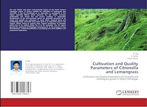 Cultivation and Quality Parameters of Citronella and Lemongrass